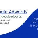 Google Adwords: A relação entre a frustração e o amadorismo